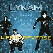 Play & Download Life In Reverse by Lynam | Napster