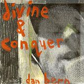 Play & Download Divine And Conquer by Dan Bern | Napster