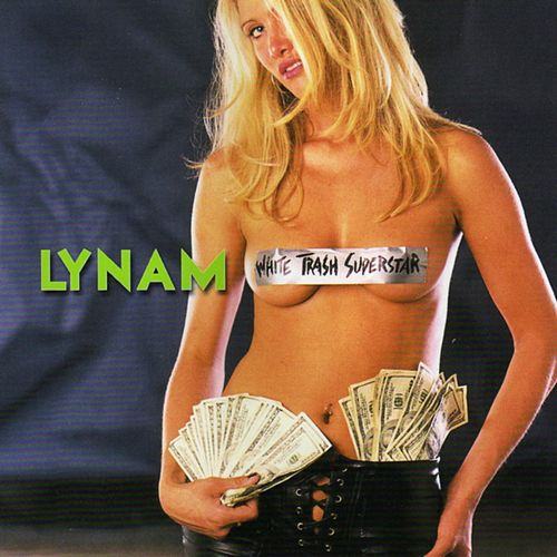 Play & Download White Trash Superstar by Lynam | Napster