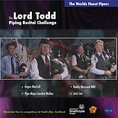 Play & Download Lord Todd Piping Recital Challenge by Various Artists | Napster