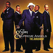 The Judgement by Slim & The Supreme Angels