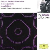 Henze: Cantata of the ultimate fable; Muses of Sicily; Moralities by Various Artists