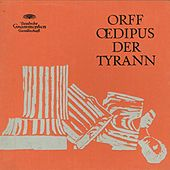 Play & Download Orff: Oedipus Der Tyrann by Various Artists | Napster