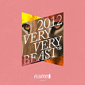 Play & Download Flumo Very Very Beast 2012 by Various Artists | Napster