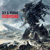Play & Download Sly & Robbie + Groucho Smykle - Dubrising by Sly and Robbie | Napster