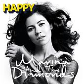 Play & Download Happy by Marina and The Diamonds | Napster