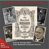 Play & Download The Beniamino Gigli Collection, Vol. 7: Bizet, Massenet & Puccini (2014 Digital Remaster) by Various Artists | Napster