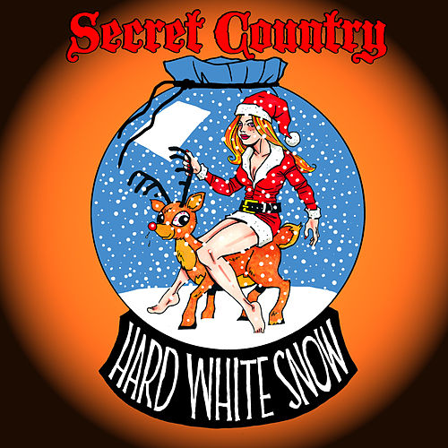 Play & Download Hard White Snow by Secret Country | Napster
