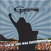 Play & Download Live at Anti WAA Festival 1989 by The Groundhogs | Napster