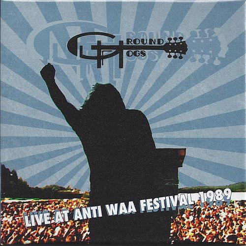 Live at Anti WAA Festival 1989 by The Groundhogs