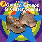 Play & Download Golden Groups & Glitter Sounds by Various Artists | Napster