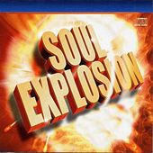 Play & Download Soul Explosion by Various Artists | Napster