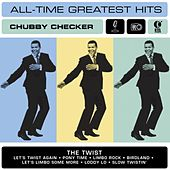 Chubby Checker: All-Time Greatest Hits by Chubby Checker