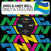 Play & Download Only a Feeling by andy bell | Napster