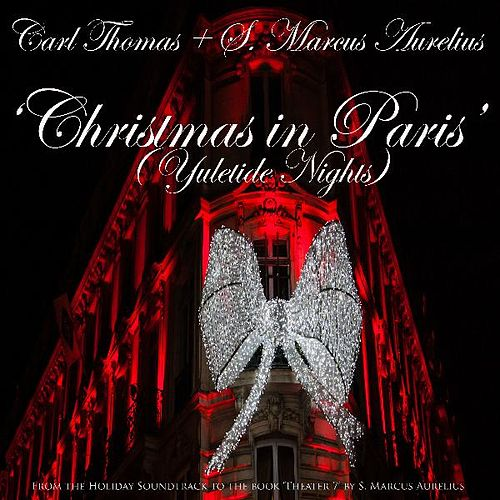 Christmas in Paris (Yuletide Nights) by Carl Thomas