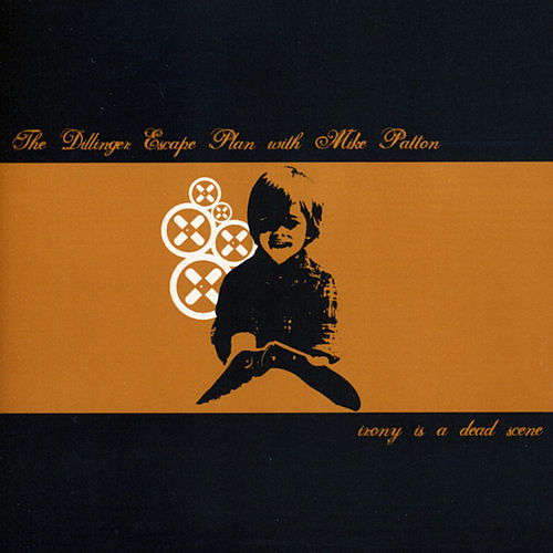 Play & Download Irony Is A Dead Scene by The Dillinger Escape Plan   Napster