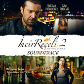 İncir Reçeli 2 (Soundtrack) by Various Artists