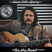 Jesse Colin Young on the Road by Jesse Colin Young