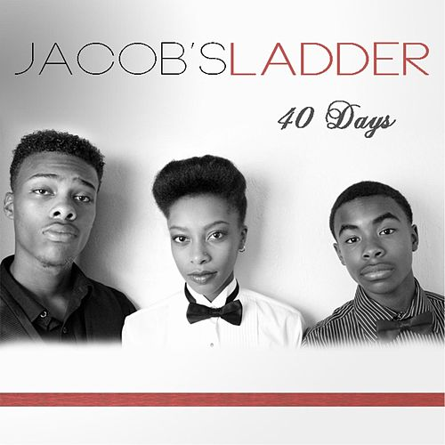 40 Days by Jacobs Ladder