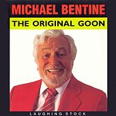 Play & Download The Original Goon by Michael Bentine | Napster