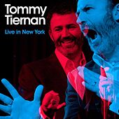 Live In New York by Tommy Tiernan