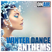 Play & Download On Air Winter Dance Anthems by Various Artists | Napster