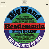 Play & Download Play the Big Hits of '64 by Buddy Morrow | Napster