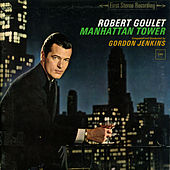 Manhattan Tower by Robert Goulet