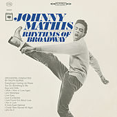 Play & Download The Rhythms of Broadway by Johnny Mathis | Napster