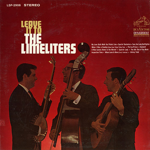 Play & Download Leave It to the Limelighters by The Limeliters | Napster