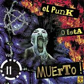 El Punk No Está Muerto, Vol. 2 by Various Artists
