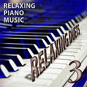 Play & Download Relaxing Duets 3 by Relaxing Piano Music | Napster