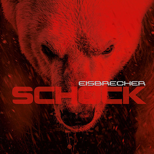 Play & Download Schock by Eisbrecher | Napster