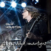 Play & Download Stars and Martyrs - Single by David Houston | Napster