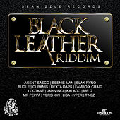 Play & Download Black Leather Riddim by Various Artists | Napster