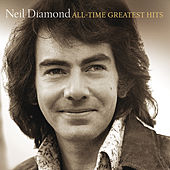 All-Time Greatest Hits (Deluxe) von Neil Diamond