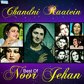 Play & Download Chandni Raaten - Best of Noor Jehan by Various Artists | Napster