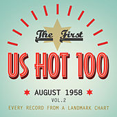 Play & Download The First US Hot 100 August 1958, Vol. 2 by Various Artists | Napster