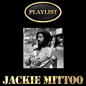 Play & Download Jackie Mittoo Playlist by Jackie Mittoo | Napster