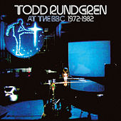 Play & Download At The BBC 1972-1982 by Todd Rundgren | Napster