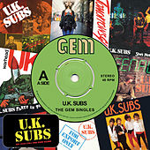 Play & Download The Gem Singles by U.K. Subs | Napster