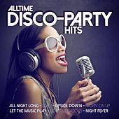 Play & Download Alltime Disco-Party Hits by Various Artists | Napster