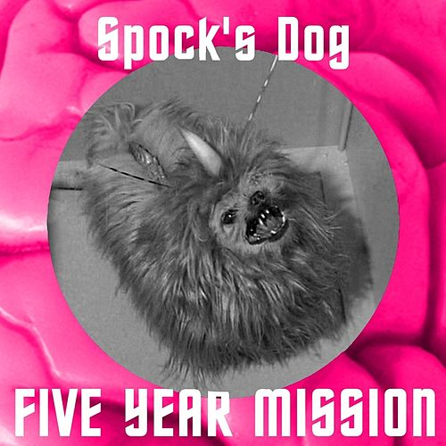 Spock's Dog by Five Year Mission