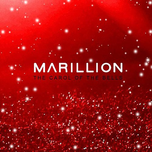 Play & Download Carol of the Bells by Marillion | Napster