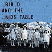 Shot by Lammi (Live EP) by Big D & the Kids Table