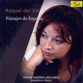 Play & Download Paisajes de España. Música Española para Piano by Raquel del Val | Napster