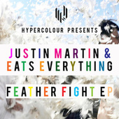 Feather Fight EP by Justin Martin