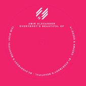 Everybody's Beautiful EP by Amir Alexander