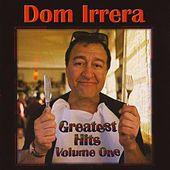 Play & Download Greatest Hits (Volume One) by Dom Irrera | Napster