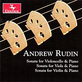 Andrew Rudin: 3 String Sonatas by Various Artists